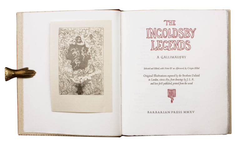 The Ingoldsby Legends | A Gallimaufry.; elected and Edited, with notes & an Afterword, by Crispin Elsted | Original Illustrations engraved by the Brothers Dalziel in London, circa 1870, from drawings by J.L.R. and here first published, printed from the wood. Richard BARHAM.