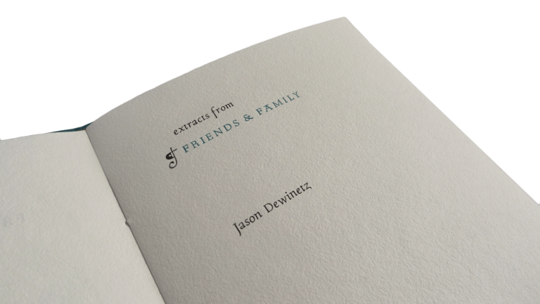 Extracts from Friends & Family. Jason DEWINETZ.