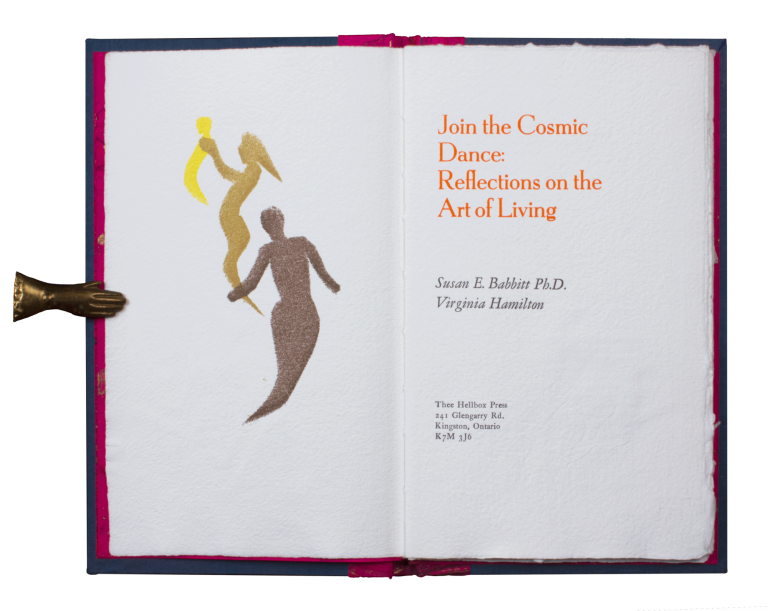 Join the Cosmic Dance: Reflections on the Art of Living. Susan E. BABBITT, Virginia HAMILTON.