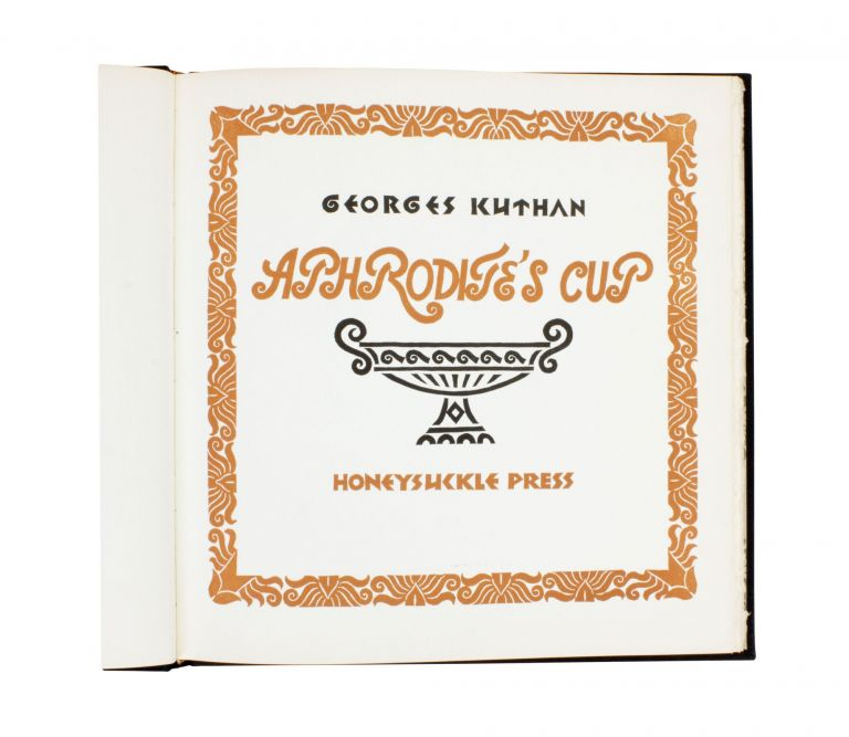 Aphrodite's Cup. George KUTHAN.
