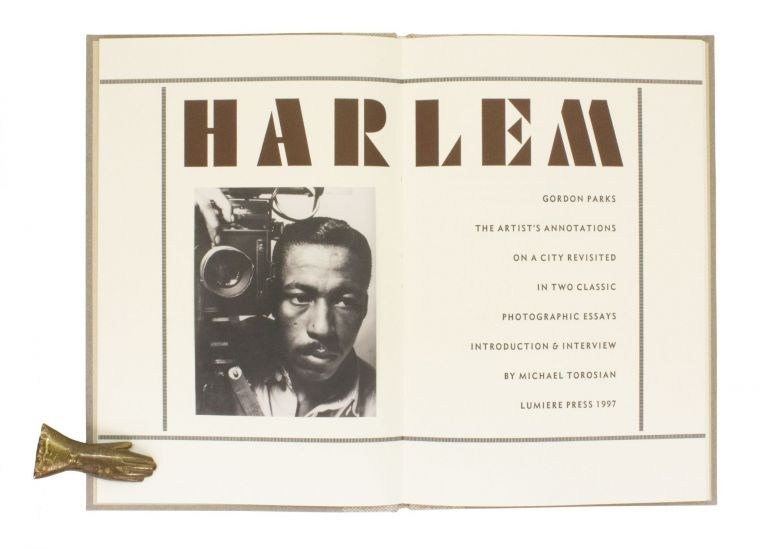 Harlem; | The Artist's Annotations on a City Revisited in Two Classic Photographic Essays | Introduction & Interview by Michael Torosian. Gordon PARKS.