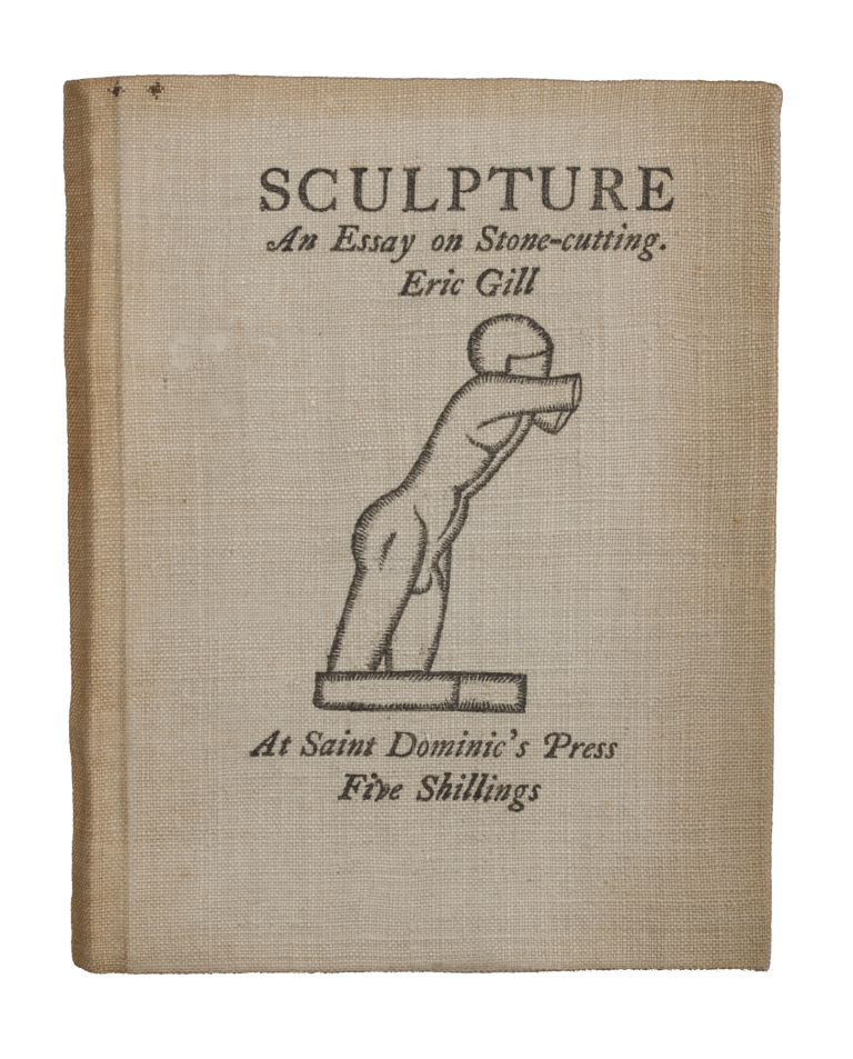 Sculpture | An Essay on Stone-cutting, with a preface about God, by Eric Gill, T.O.S.D. Eric GILL.