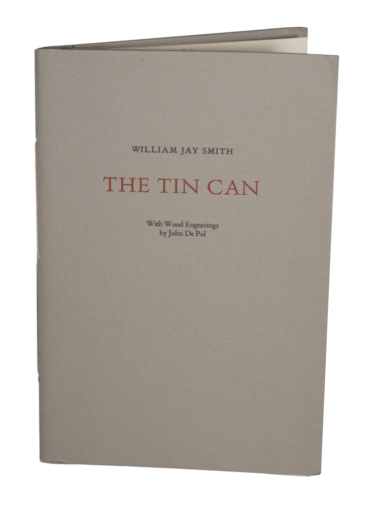 The Tin Can. William Jay SMITH, by John DePol.