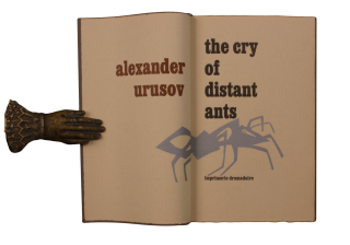 the cry of distant ants. Alexander URUSOV, trans Glenn Goluska