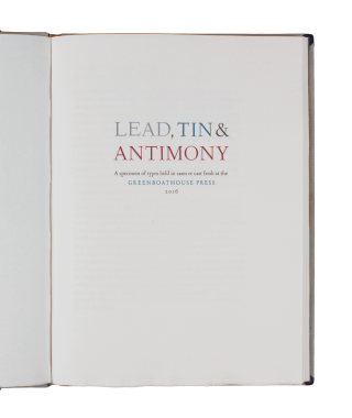 Lead, Tin, & Antimony; | A specimen of types held in the cases or cast fresh at the...