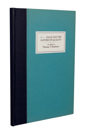 Gallé and the Nature of Quality; | The concluding address, on October 20, 1984, to the 24th...
