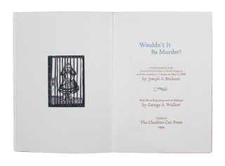 Wouldn't It Be Murder?; | A talk presented to the Lewis Carroll Society of North America at its...