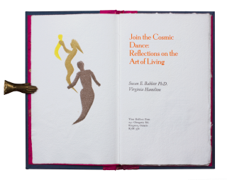 Join the Cosmic Dance: Reflections on the Art of Living. Susan E. BABBITT, Virginia HAMILTON