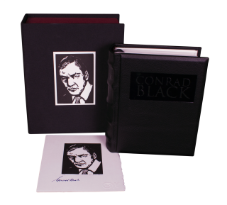 Conrad Black; | A Visual Biography Told in 100 Wood Engravings. George A. WALKER
