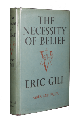 The Necessity of Belief. Eric GILL
