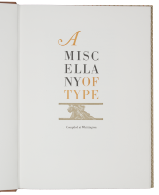 A Miscellany of Type. WHITTINGTON PRESS, John RANDLE, ed