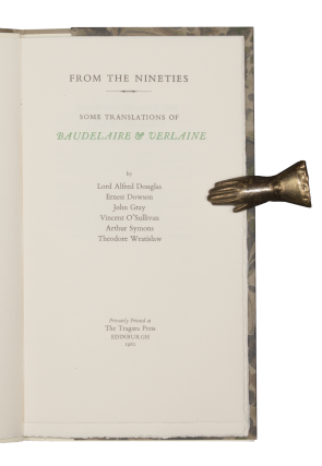 From the Nineties | Some Translations of Baudelaire and Verlaine.; Paul Verlaine.; Frederick Rolfe and The Times.; Two Friends | Frederick Rolfe and Henry Harland.
